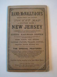 Rand, McNally & Co's Indexed County and Township Pocket Map and Shippers' Guide of New Jersey - Showing in Detail the Entire Railroad System, The Express Company Doing Business over Each Road, and Accurately Locating All Cities, Towns, Post Offices, Railr