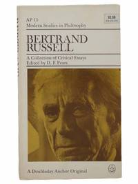 Bertrand Russell: A Collection of Critical Essays (Modern Studies in Philosophy, AP 15)