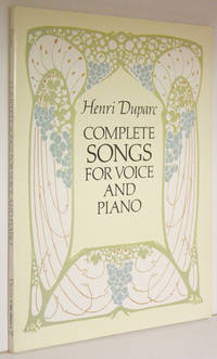 Complete Songs by  Henri Duparc - Paperback - 1995 - from Veery Books and Biblio.co.uk