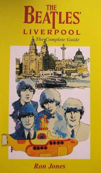 image of The Beatles' Liverpool. The Complete Guide