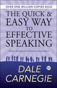 image of The Quick and Easy Way to Effective Speaking (Deluxe Hardbound Edition)