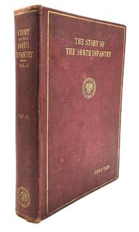 The Story of the 168th Infantry, Vol. II only