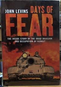 image of Days of Fear; The inside Story of the Iraqi Invasion and Occupation of Kuwait
