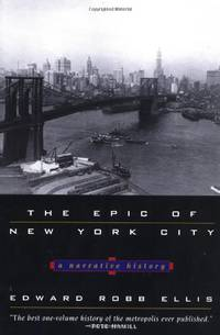 image of The Epic of New York City: A Narrative History