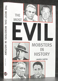 The Most Evil Mobsters in History
