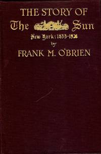 THE STORY OF THE SUN: NEW YORK 1833-1928
