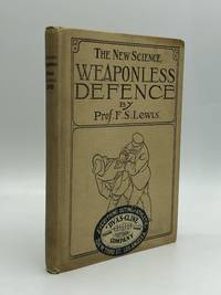 The New Science WEAPONLESS DEFENSE: Illustrations by Prof. Lewis, Tommy Burns, heavy weight boxing champion, and William V. Gregory, middle weight wrestler