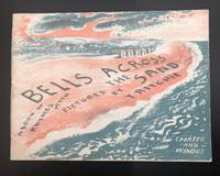 Bells Across The Sand. A Book of Rhymes. With Pictures By T. Ritchie