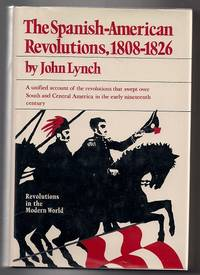 image of The Spanish-American Revolutions, 1808-1826