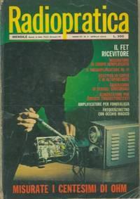 Radiopratica. Rivista mensile per la diffusione dell'elettronica..
