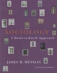 Sociology: Down-to-Earth Approach, Paperback version (11th Edition)