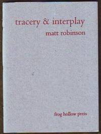 Tracery & Interplay (signed)