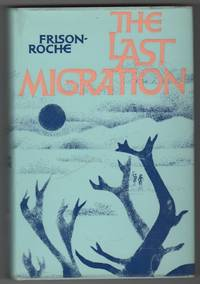 The Last Migration