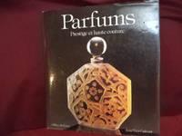 Parfums. Prestige et Haute Couture.