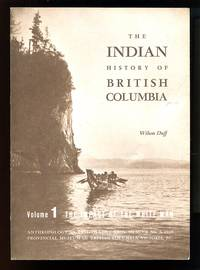 image of The Indian History of British Columbia: Volume 1 The Impact of the White Man