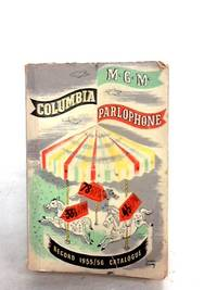 Alphabetical Catalogue of Columbia Parlophone and M-G-M Records by A - Paperback - 1956 - from World of Rare Books (SKU: 1523980454DPB)
