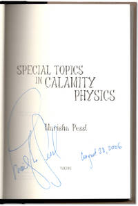 Special Topics in Calamity Physics.