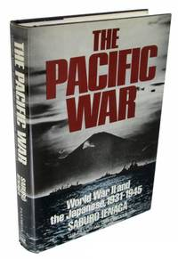 image of The Pacific War: World War II and the Japanese, 1931-1945
