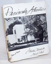Peninsula Activities, Review of Progress: Atherton, Woodside, Menlo Park. This is a Pictorial Review showing activities and progress of the California cities of Atherton, Woodside, and Menlo Park, suburban communities of the world famous Sunny Peninsula of the San Francisco Bay Region