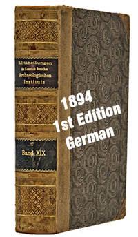 Mittheilungen des Kaiserlich Deutschen Archaeologischen Instituts, Athenische Abtheilung, band XIX