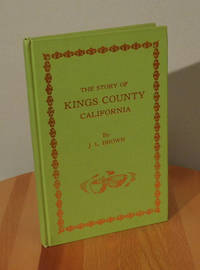 image of The Story of Kings County California