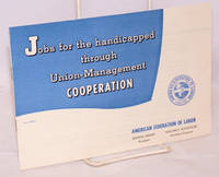 image of Jobs for the handicapped through union-management cooperation