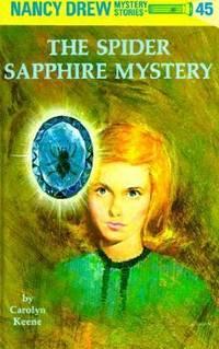 Nancy Drew 45: the Spider Sapphire Mystery