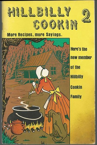 HILLBILLY COOKIN 2 More Recipes, More Sayings, Carson, Sam and A. W. Vick