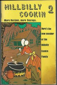 HILLBILLY COOKIN 2 More Recipes, More Sayings