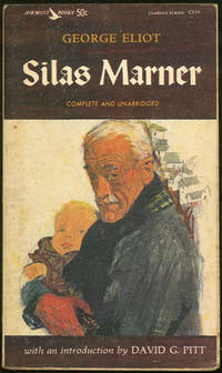 SILAS MARNER The Weaver of Raveloe, Eliot, George