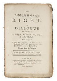 The Englishman's Right, A Dialogue Between a Barrister at Law..
