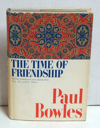 The Time of Friendship: Stories