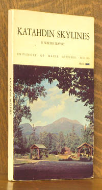 KATAHDIN SKYLINES - UNIVERSITY OF MAINE STUDIES NO. 90