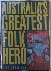 image of Australia's Greatest Folk Hero