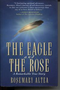 THE EAGLE AND THE ROSE: A REMARKABLE TRUE STORY
