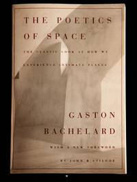 The Poetics of Space by Gaston Bachelard - Paperback - 1994 - from MAD HATTER BOOKSTORE and Biblio.com