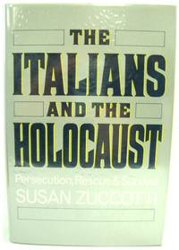 The Italians and the Holocaust: Persecution  Rescue and Survival