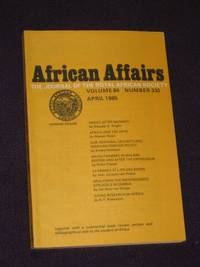 African Affairs: Journal of the Royal African Society. Volume 84, No. 335. April, 1985