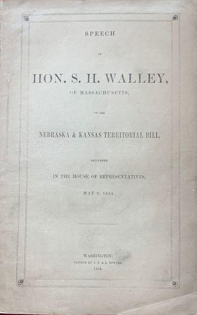 Speech of Hon. S. H. Walley, of...