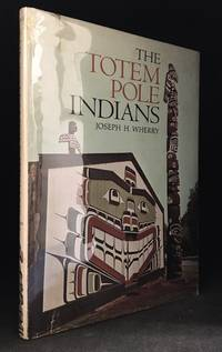 The Totem Pole Indians