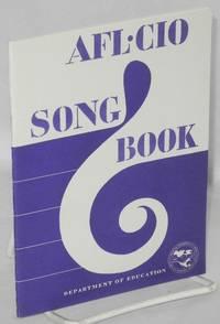 AFL-CIO song book