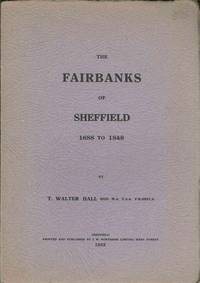 THE FAIRBANKS OF SHEFFIELD 1688 to 1848