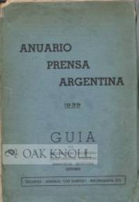 ANUARIO PRENSA ARGENTINA (ARGENTINA PRESS YEARBOOK)