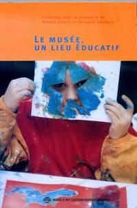 Le Musee Un Lieu Educatif (French Edition)