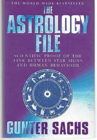 The Astrology File ( Scientific Proof Of The Link Between Star Signs And Human Behavior )