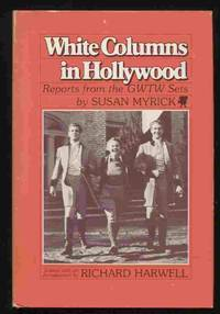 White Columns in Hollywood: Reports from the GWTW Sets