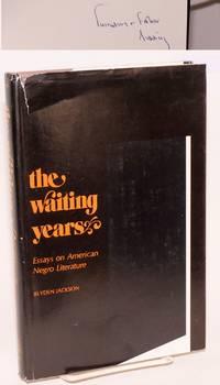 The Waiting Years: essays on American Negro Literature