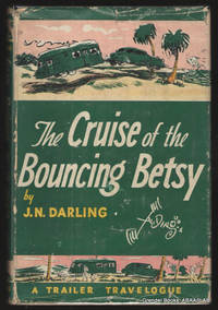 The Cruise of the Bouncing Betsy:  A Trailer Travelogue.