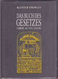 Das Buch Des Gesetzes (Liber Al Vel Legis)
