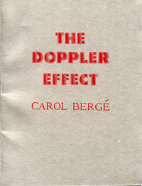 The Doppler Effect by  Carol Bergé - Signed First Edition - 1979 - from Passages Bookshop (SKU: 3876)